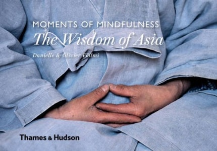 MOMENTS OF MINDFULNESS: WISDOM OF ASIA