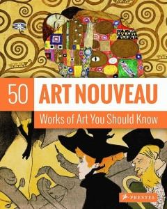 ART NOUVEAU: 50 WORKS OF ART