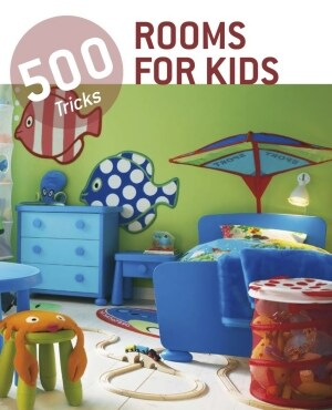 500 TIPS ROOMS FOR KIDS