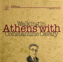 WALKING IN ATHENS WITH CONSTANTINE CAVAF