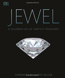 JEWEL: A CELEBRATION OF EARTHS TREASURE