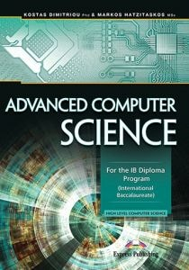 ADVANCED COMPUTER SCIENCE FOR THE IB DIP