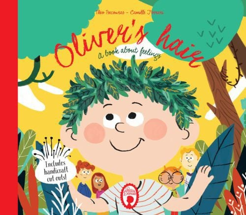 OLIVERS HAIR A BOOK ABOUT FEELINGS