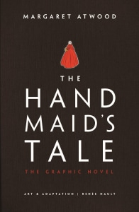 THE HANDMAIDS TALE (THE GRAPHIC NOVEL)