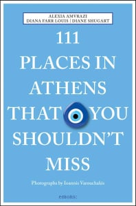 111 PLACES IN ATHENS THAT YOU SHOULDNT