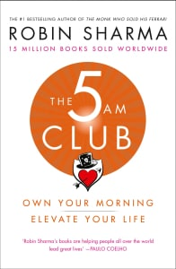 5 AM CLUB: OWN YOUR MORNING ELEVATE YOUR