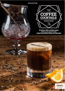 THE COFFEE COCKTAIL RECIPE BOOK