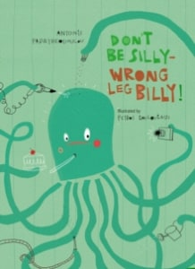 DON'T BE SILLY - WRONG LEG BILLY!