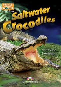 SALTWATER CROCODILES (DISCOVER OUR AMAZI