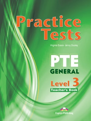 PRACTICE TESTS PTE GENERAL LEVEL 3 TEACH
