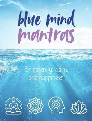 BLUE MIND MANTRAS
