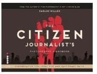 The Citizen Journalist's Photography Handbook