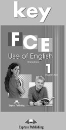 FCE USE OF ENGLISH 1 KEY ED 2014
