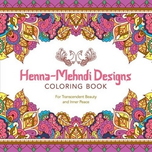 HENNA-MEHNDI DESIGNS COLORING BOOK: FOR